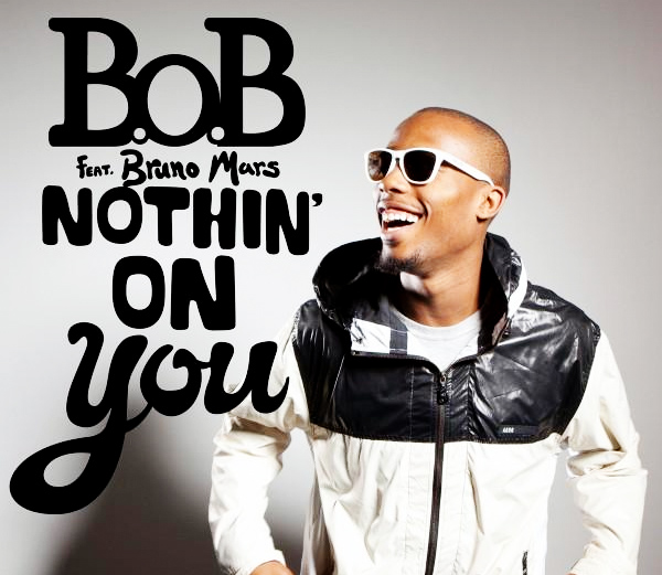 NOTHING ON YOU B.O.B ALBUM