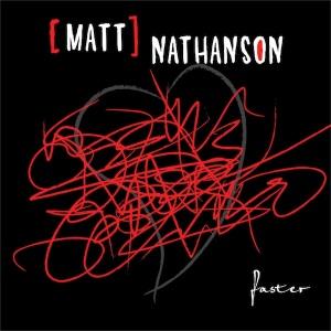Matt Nathanson – Faster
